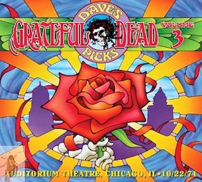 """We continue Round #2 of the Grateful Dead today with """"Dave's Picks Volume 3—Auditorium Theater, Chicago, IL 10-22-1971,"""" yet another excellent addition to this brand-new series that took over from the Road Trips' format.  This album came out in 2012 and is yet another excellent offering so please—take the convenient link posted above, go to Amazon.com, and buy it now—you'll be glad you did! Thank you!"""