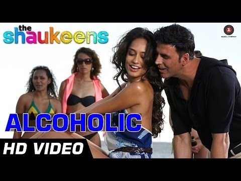 #Alcoholic Song from #Bollywood movie The #Shaukeens