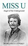 Miss U: Angel of the Underground by Margaret Utinsky (Author) #Kindle US #NewRelease #Politics #Social #Sciences #eBook #ad