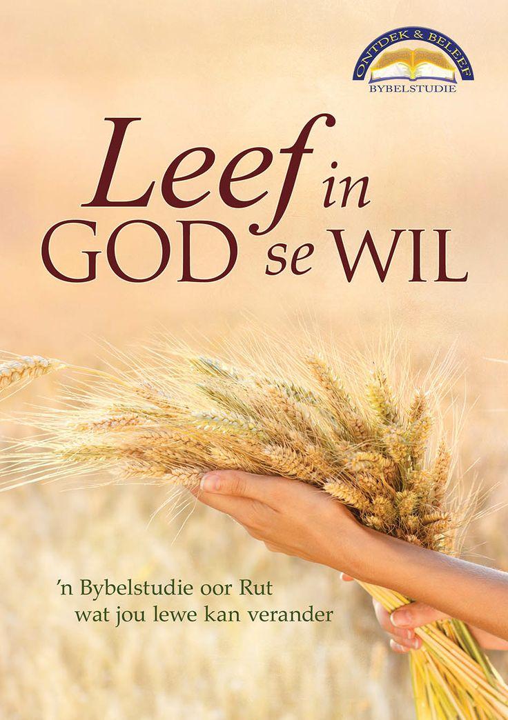 Leef in God se wil
