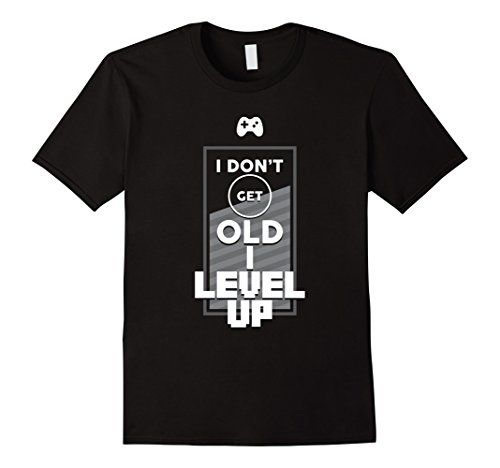 Men's I Don't Get Old I Level Up T-Shirt Funny Game Geek…