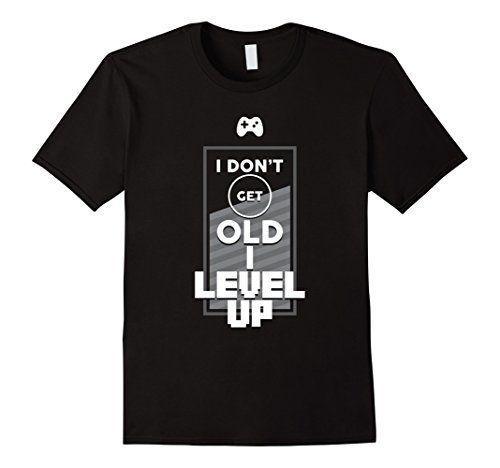 Men's I Don't Get Old I Level Up T-Shirt Funny Game Geek…