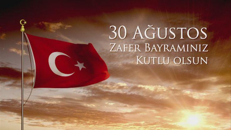 30 Ağustos Zafer Bayramınız Kutlu Olsun...