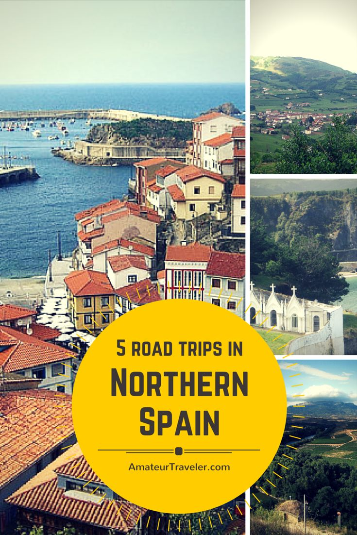 5 Road Trips in Northern Spain