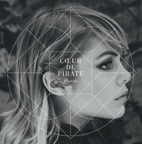 COEUR DE PIRATE | BLONDE | CD NEUF