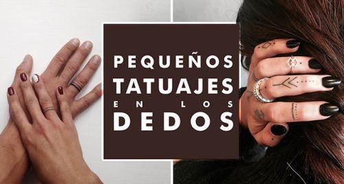 Tatuajes en los dedos: cosas a tener en cuentaLeer >>>