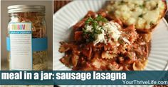 Sausage Lasagna Meal-in-a-Jar Recipe - from Thrive LIfe! Shop today! www.mylitl-garden.thrivelife.com