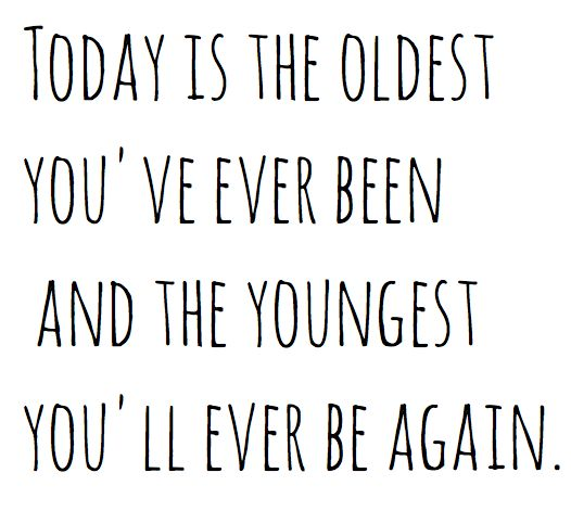 .Quotes About Being Young, Food For Thoughts, Today I Am Happy, Mindfulness Blown, Living Life, Favorite Quotes, Happy Birthday Old Quotes, Quote Love For Your Birthday, A Quotes