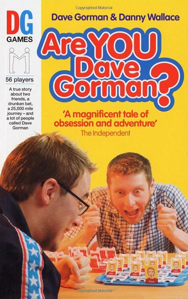 Are You Dave Gorman?: Amazon.co.uk: Danny Wallace, Dave Gorman: Books