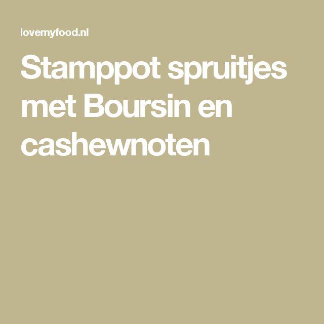 Stamppot spruitjes met Boursin en cashewnoten