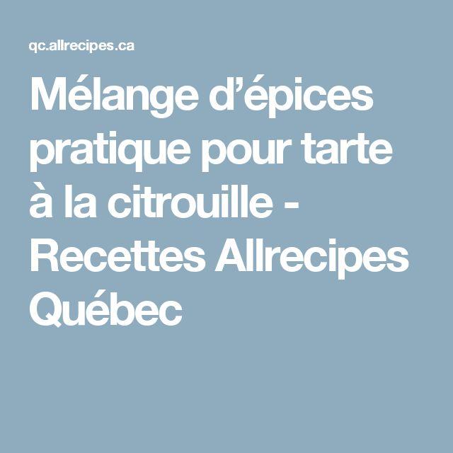 Mélange d'épices pratique pour tarte à la citrouille - Recettes Allrecipes Québec