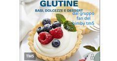 COLLECTION SENZA GLUTINE BASI,DOLCEZZE E DESSERT.pdf