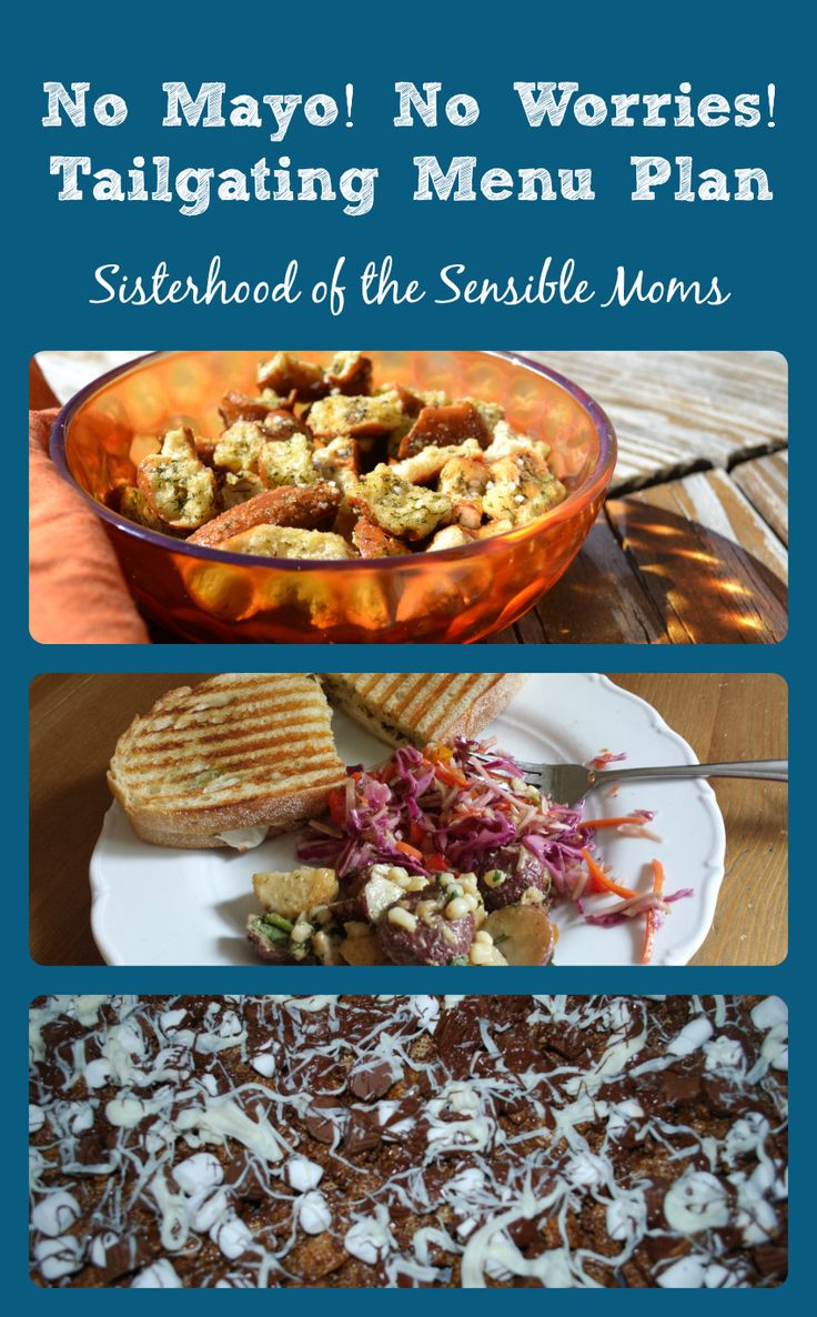 No Mayo! No Worries! Taligating Menu Plan -- These recipes are yummy AND easy! Perfect for game day or especially a Super Bowl party. -- Sisterhood of the Sensible Moms