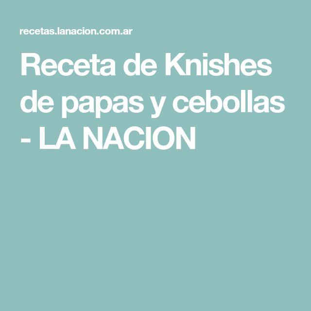 Receta de Knishes de papas y cebollas - LA NACION