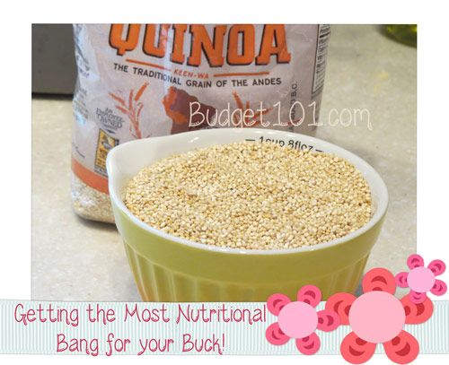 Quinoa- Big Bang for the Buck!- Dirt Cheap Healthy Recipes., only .66 per serving