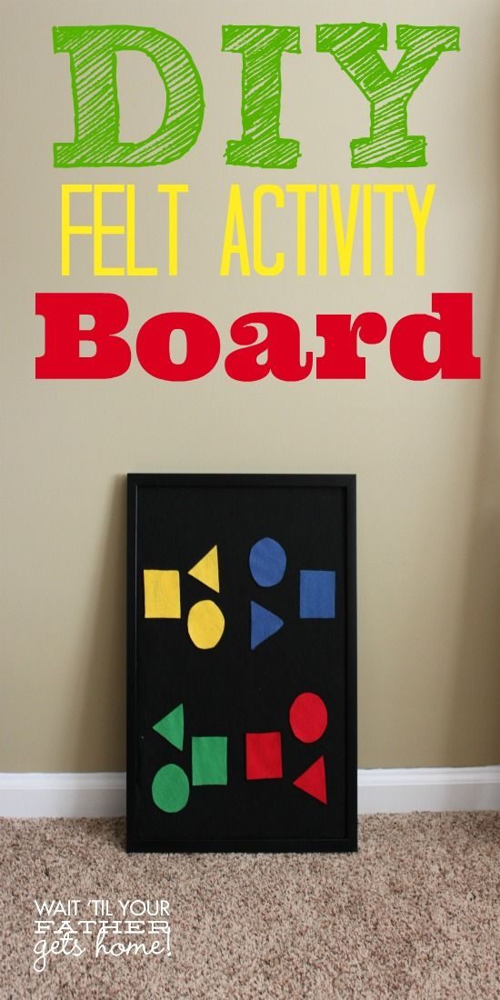 DIY #Felt Activity Board perfect for teaching your #toddler or #preschooler simple shapes, colors, and words.  The possibilities for #learning are endless! via www.waittilyourfathergetshome.com