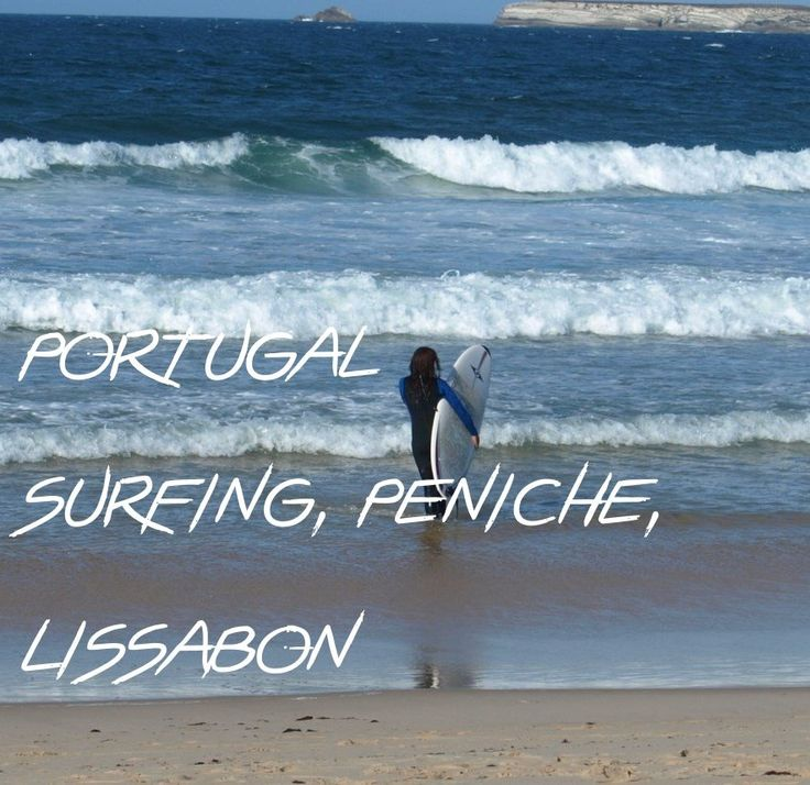Camping and surfing in Peniche and a weekend in Lisbon, a relaxed travel in Portugal! Peniche is beautiful and not only great for surfing ;) Any recommendations for good, affordable surf spots in Portugal?