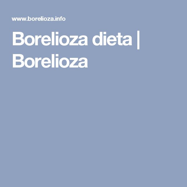Borelioza dieta | Borelioza