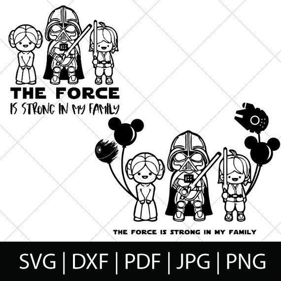 Force Family Luke Leia Darth Vader Svg Star Wars Svg Etsy Star Wars Dad Vader And Son Star Wars Dad Shirt