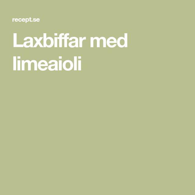 Laxbiffar med limeaioli