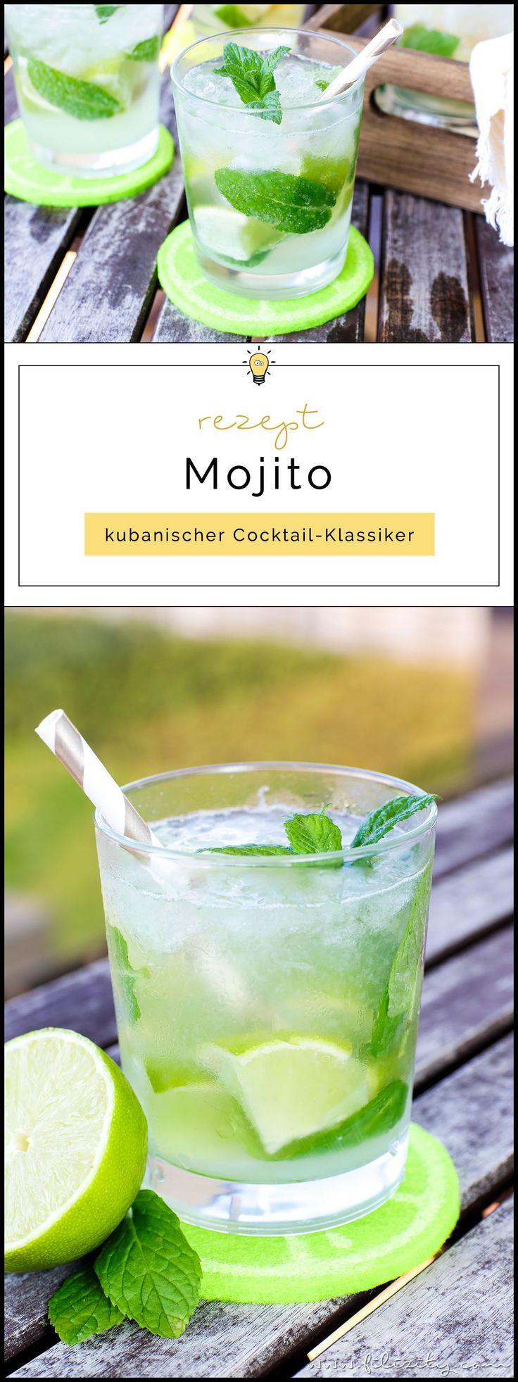 Mojito Rezept – Kubanischer Cocktail-Klassiker – Filizity. – Rezepte & DIY Ideen: Basteln, Geschenkideen, Deko, Beauty, Fashion & Wohnen