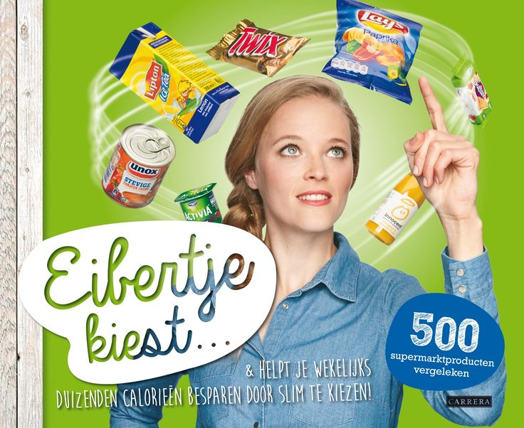 Eibertje - Eibertje kiest - Uitgeverij Carrera. Eibertje helpt je wekelijks duizenden calorieën te besparen door slim te kiezen! #eibertjekiest