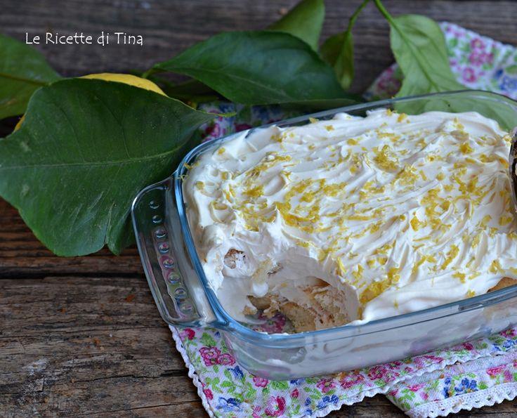 Tiramisù al limone senza cottura facile e veloce,si prepara in anticipo ed è adatto da gustare nelle calde giornate estive!