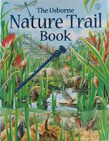 The Usborne Nature Trail Book