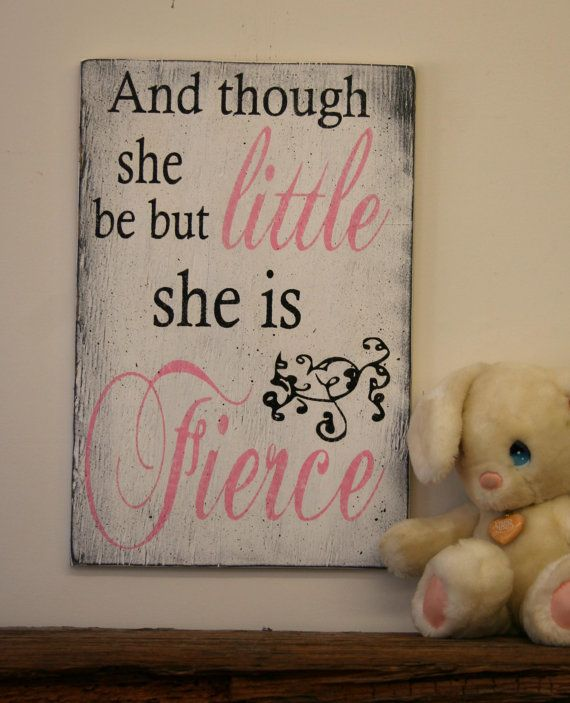 And Though She Be But Little She Is Fierce Wood Sign Girls Nursery Sign Pink and Black Nursery Decor Shabby Chic Nursery Distressed Wood on Etsy, $45.00