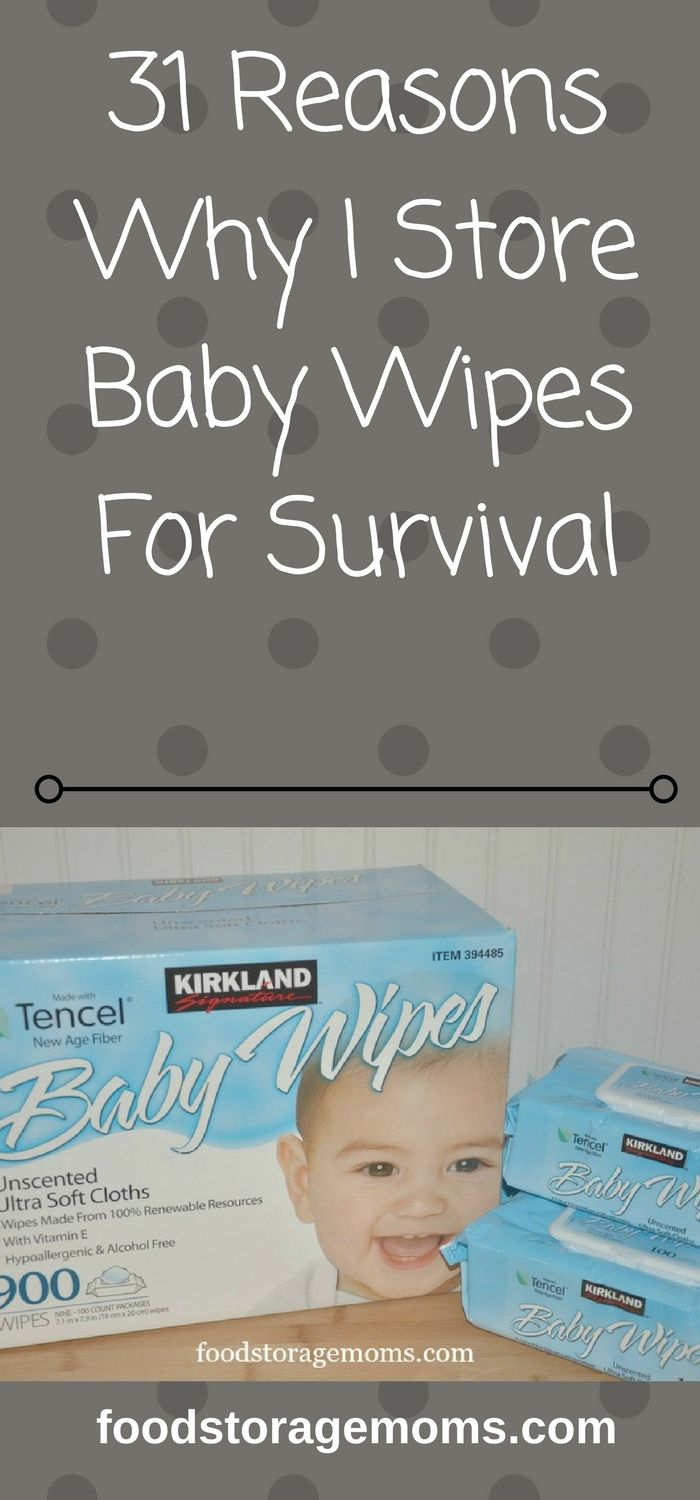 31 Reasons Why I Store Baby Wipes For Survival