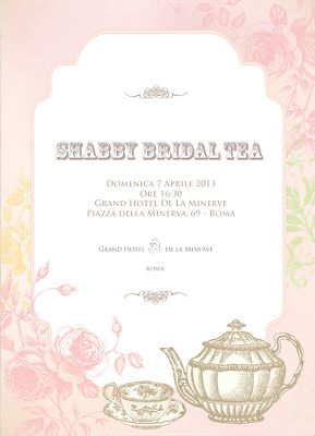 Shabby Bridal Tea, 7 aprile 2013 ore 16.30