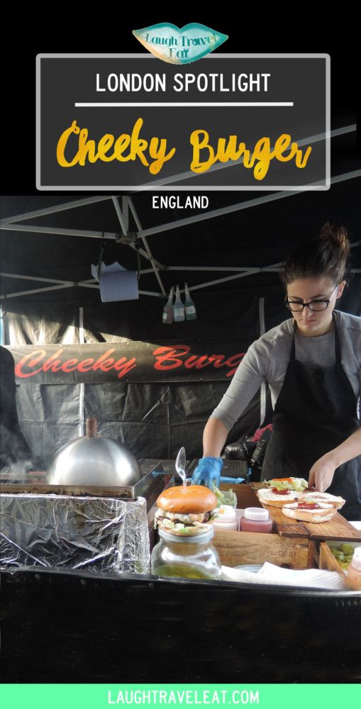 Streetfood in London are awesome, and with a million burger stands, Cheeky Burger stood out with their unique menu and great ingredient via @https://www.pinterest.com/laughtraveleat