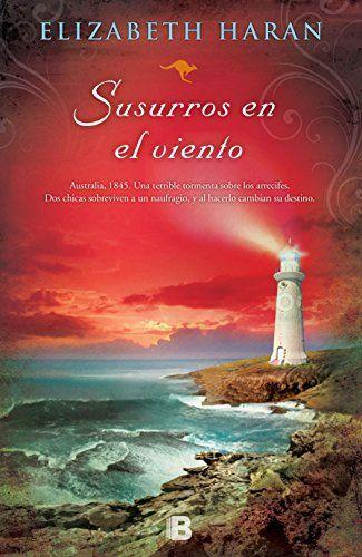 Susurros En El Viento (NB GRANDES NOVELAS) de Elizabeth Haran http://www.amazon.es/dp/8466657584/ref=cm_sw_r_pi_dp_jADowb1ZJ5A2K