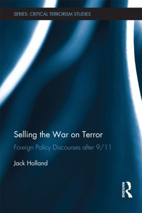 Selling the War on Terror: Foreign Policy Discourses after 9/11 (Hardback) book cover