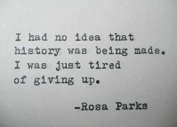 ROSA PARKS Quote Hand Typed Quote Made with Vintage Typewriter Rosa Parks Quote by PoetryBoutique on Etsy https://www.etsy.com/listing/184118560/rosa-parks-quote-hand-typed-quote-made