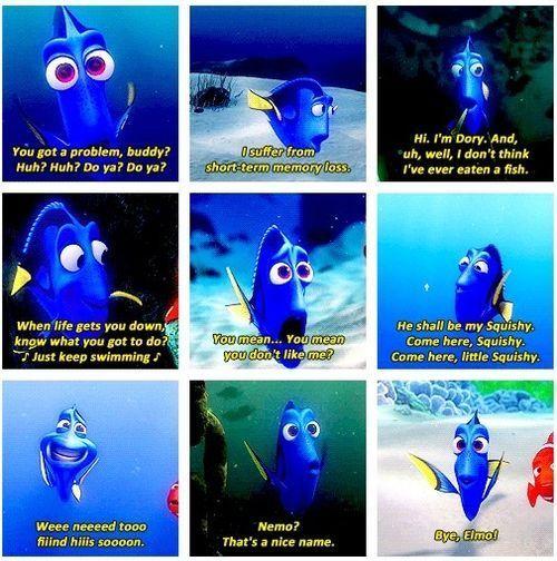 I love Dory! Finding nemo quotes, Nemo quotes