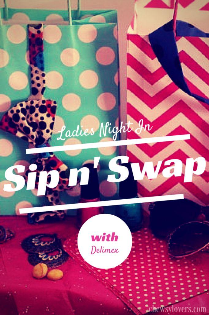 Ladies Night In - Sip n' Swap party! #DelimexFiesta #ad