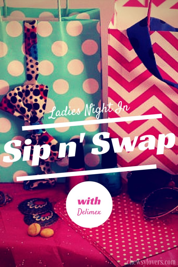 Ladies Night In - Sip n' Swap party! #DelimexFiesta #ad