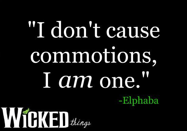 wicked musical quotes - Bing Images  - Yes, me too.