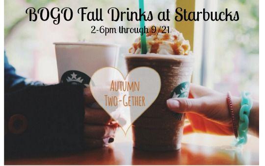 Starbucks: BOGO Fall Drinks {through 9/21 2-6pm}