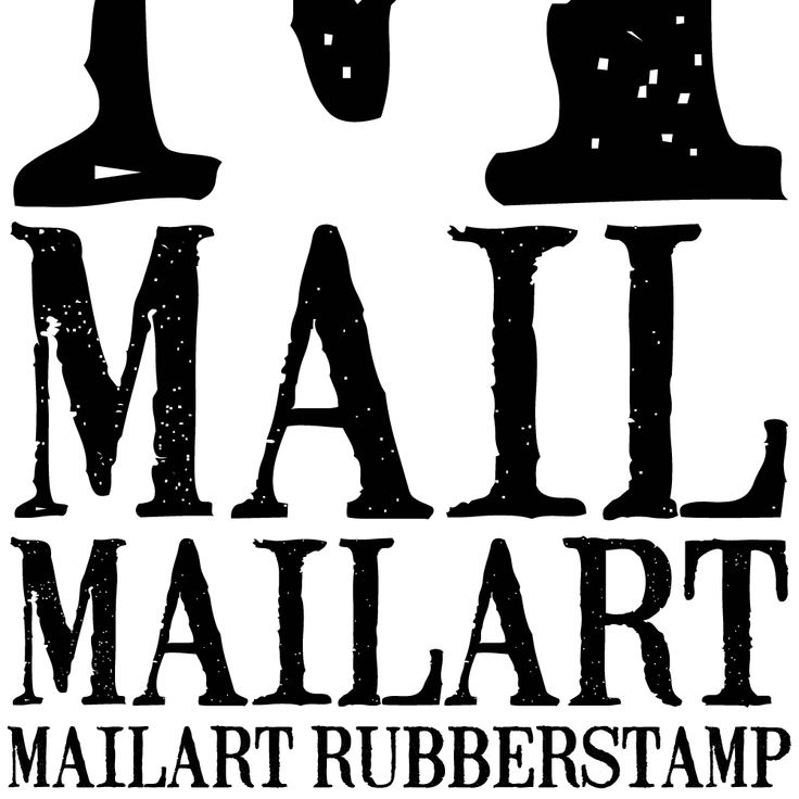 The font - mailart rubberstamp