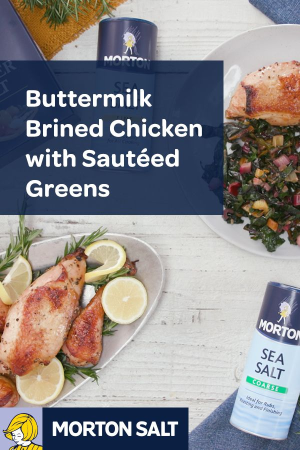 Buttermilk Brined Chicken With Sauteed Greens Recipe Rich And Well Salted Buttermilk Brine Keeps The Chicken Mo Brine Chicken Poultry Recipes Sauteed Greens