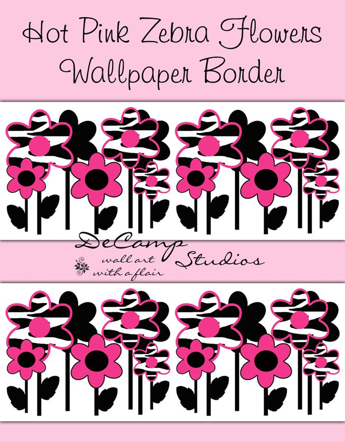 Hot Pink Zebra Flower Wallpaper Border Wall Decals for teen girl s animal  print bedroom decor or any floral home decorating ideas  decampstudios    Pinterest. Hot Pink Zebra Flower Wallpaper Border Wall Decals for teen girl s