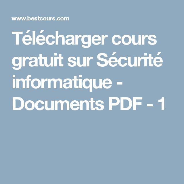 Télécharger cours gratuit sur Sécurité informatique - Documents PDF - 1