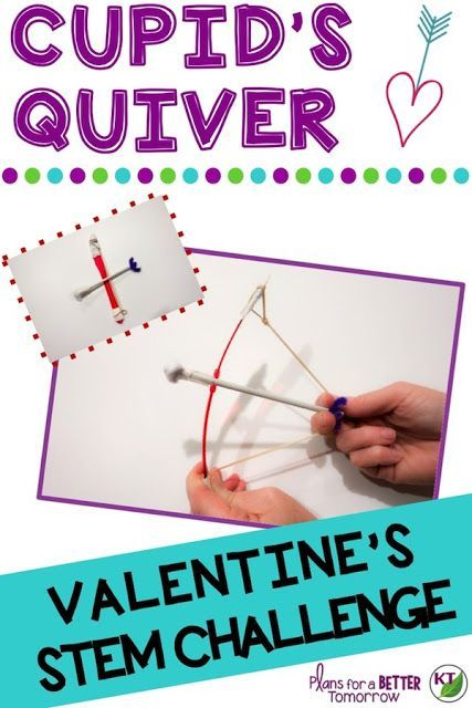Valentine's Day STEM Challenge: In Cupid's Quiver, students design a bow & arrow - or darts - to help Cupid deliver love potion (paint). Comes with modifications for grades 2-8.