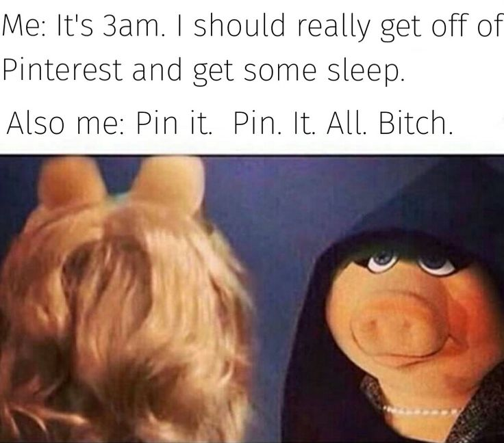 PIN. IT. ALL. BITCH