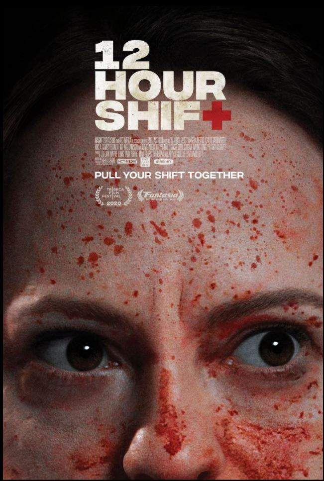 12 Hour Shift 2020 Horror Thriller Dir Brea Grant 12 Hour Shifts Brea Grant Shift