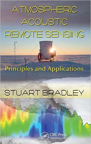 Atmospheric acoustic remote sensing / Bradley, Stuart