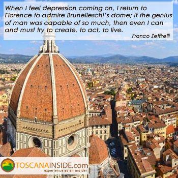 The genius of #Brunelleschi's dome in the opinion of Franco #Zeffirelli. #quoteoftheday