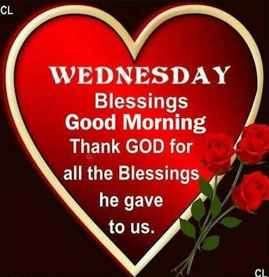Wednesday Blessings, Good Morning, Thank God For All The Blessings He Gave To Us good morning wednesday wednesday quotes good morning quotes happy wednesday good morning wednesday quotes wednesday image quotes happy wednesday morning wednesday morning facebook quotes happy wednesday good morning